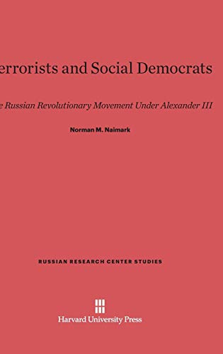 9780674182714: Terrorists and Social Democrats (Russian Research Center Studies)