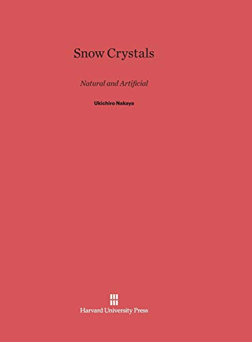 9780674182752: Snow Crystals: Natural and Artificial