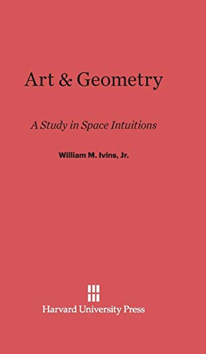 9780674184558: Art & Geometry: A Study in Space Intuitions