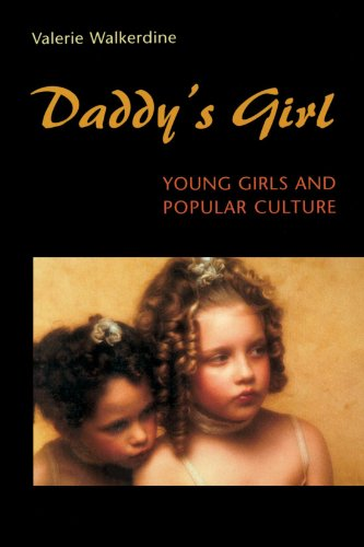 9780674186019: Daddy's Girl: Young Girls and Popular Culture