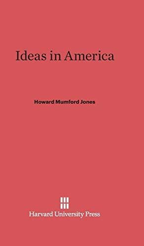 9780674186774: Ideas in America