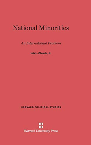 National Minorities: An International Problem (Hardback): Inis Lothair Claude