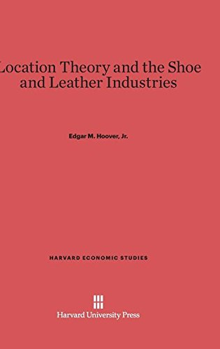 Location Theory and the Shoe and Leather: Edgar M Hoover