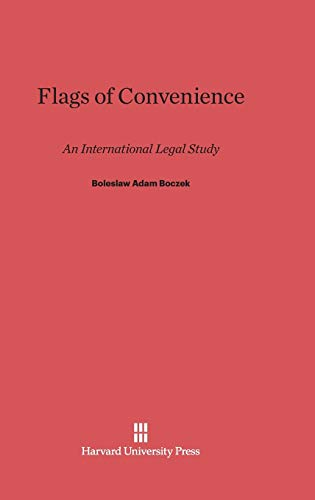 9780674188389: Flags of Convenience