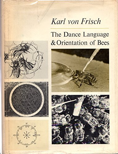 9780674190504: The Dance Language and Orientation of Bees
