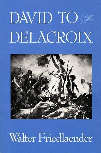 9780674194014: David to Delacroix