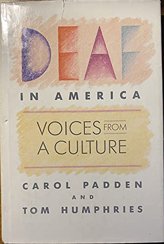Deaf in America: Voices From a Culture.: Padden, Carol A.