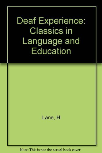 9780674194601: The Deaf Experience: Classics in Language and Education