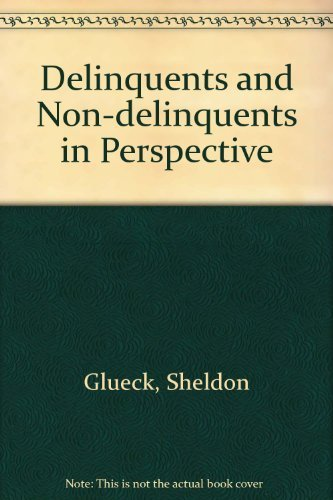 9780674196001: Delinquents and Nondelinquents in Perspective