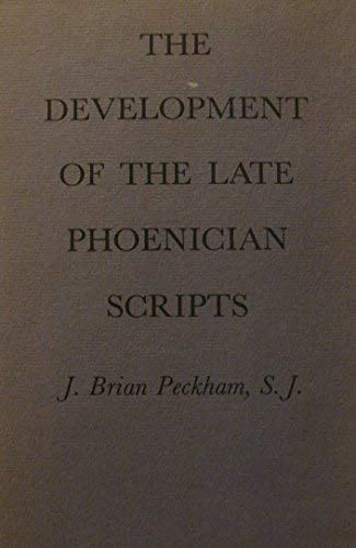 9780674200500: The Development of Late Phoenician Scripts (Harvard Semitic)