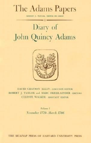 9780674204201: Diary of John Quincy Adams, Volumes 1 and 2: November 1779 - December 1788 (Adams Papers) (v. 1 & 2)