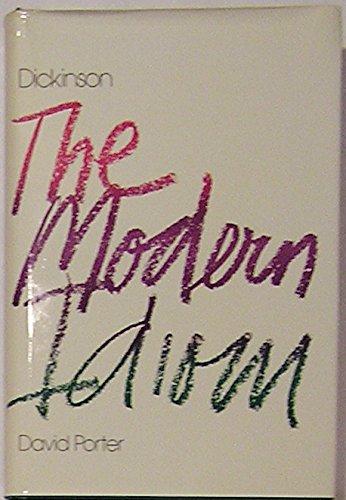 Dickinson: The Modern Idiom: Porter, David T.