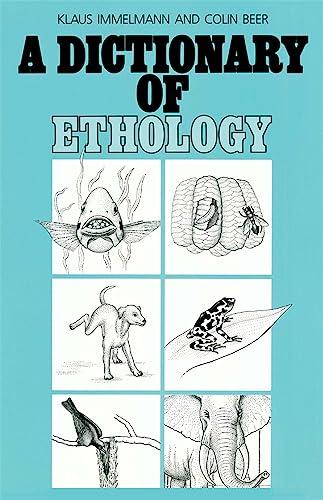 9780674205079: A Dictionary of Ethology