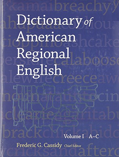Dictionary of American Regional English: A-C: Frederic Cassidy,Frederic Gomes Cassidy