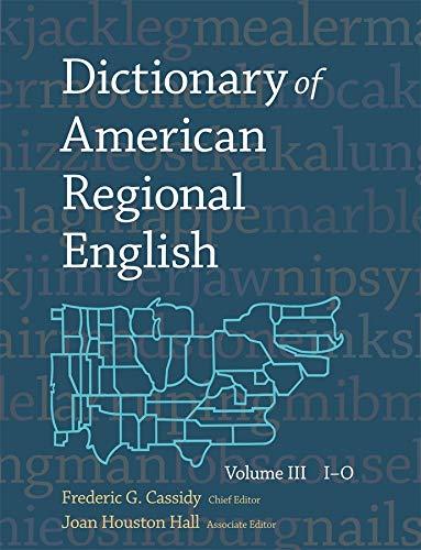9780674205192: Dictionary of American Regional English, Volume III: I-O