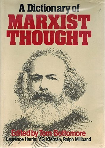 tom bottomore a dictionary of marxism thought pdf