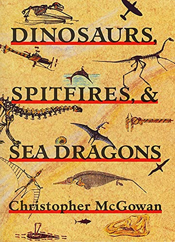 9780674207707: Dinosaurs, Spitfires, and Sea Dragons
