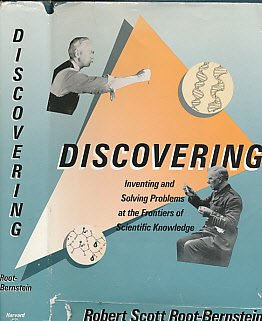 9780674211759: Discovering : Inventing Solving Problems at the Frontiers of Scientific Knowledge