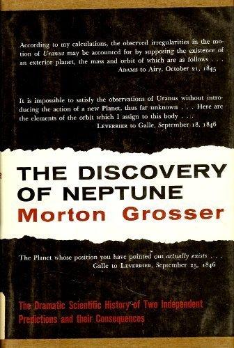 The Discovery of Neptune: Grosser, Morton