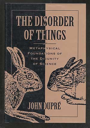 9780674212602: The Disorder of Things: Metaphysical Foundations of the Disunity of Science