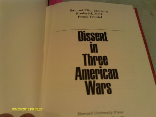 Dissent in Three American Wars