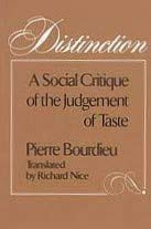 9780674212800: Distinction: A Social Critique of the Judgement of Taste