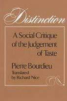 9780674212800: Distinction: A Social Critique of the Judgement of Taste