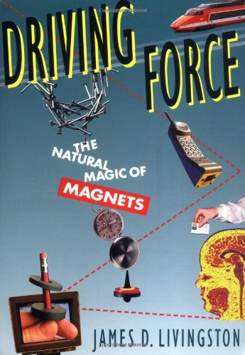9780674216457: Driving Force: The Natural Magic of Magnets