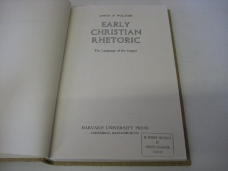 9780674220027: Early Christian Rhetoric: The Language of the Gospel