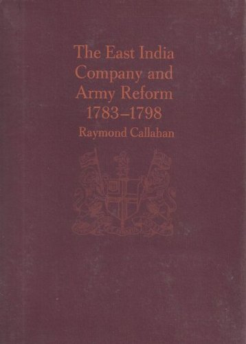 East India Company and Army Reform, 1783-1798