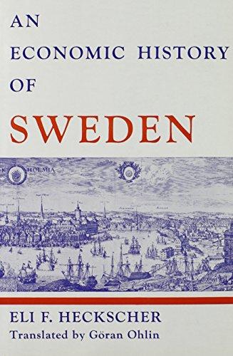 An Economic History of Sweden (Harvard Economic Studies): Eli Filip Heckscher