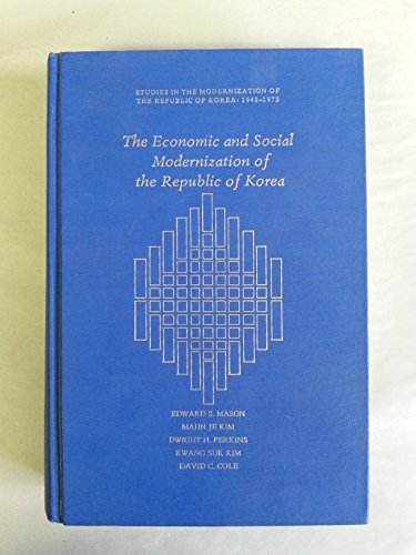 The Economic and Social Modernization of the: Mason, Edward S.,