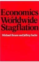 9780674234758: Economics of Worldwide Stagflation