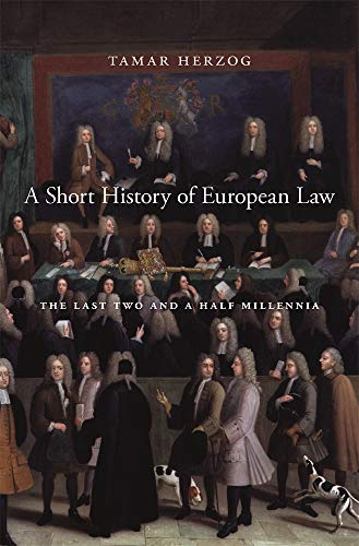 9780674237865: A Short History of European Law: The Last Two and a Half Millennia