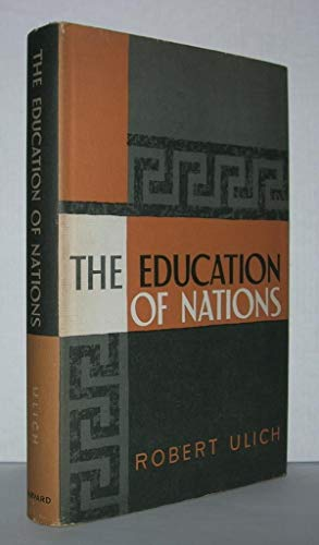 9780674239005: The Education of Nations: A Comparison in Historical Perspective, Revised Edition