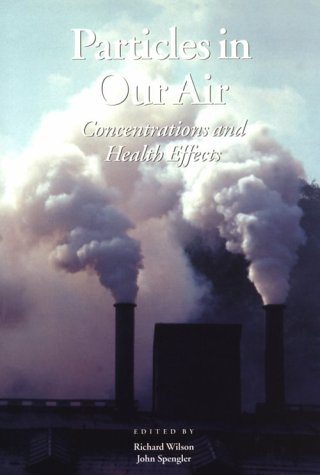9780674240773: Particles in Our Air: Exposures and Health Effects
