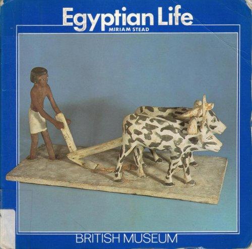 9780674241510: Egyptian Life (British Museum)
