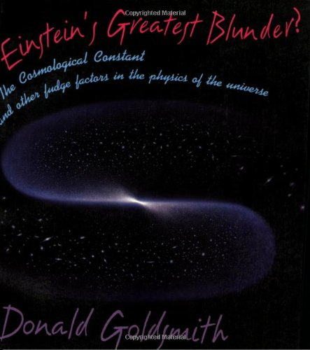 9780674242425: Einstein's Greatest Blunder?: The Cosmological Constant and Other Fudge Factors in the Physics of the Universe (Questions of Science)