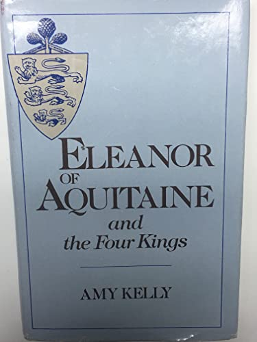 9780674242500: Eleanor of Aquitaine and the Four Kings