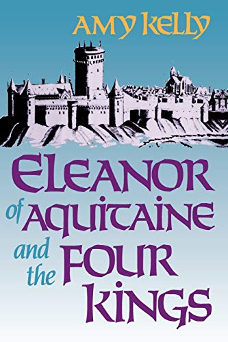 9780674242548: Eleanor of Aquitaine and the Four Kings (Harvard Paperbacks)