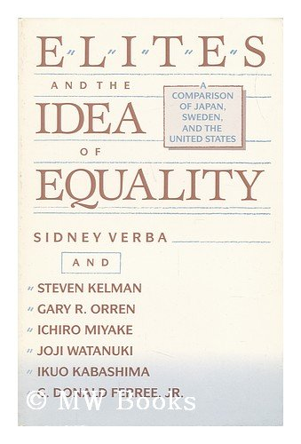 Elites and the idea of equality : a comparison of Japan, Sweden, and the United States.: Verba, ...