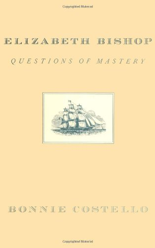 9780674246904: Elizabeth Bishop: Questions of Mastery