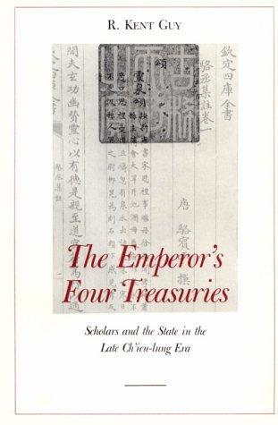 9780674251151: The Emperor's Four Treasures: Scholars and the State in the Late Ch'ien-lung Era (Harvard East Asian Monographs)