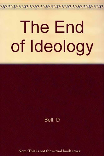 9780674252295: The End of Ideology