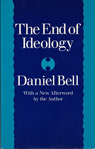 9780674252301: The End of Ideology