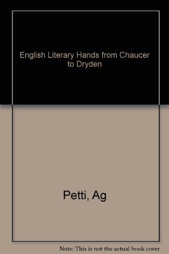 9780674256668: English Literary Hands from Chaucer to Dryden