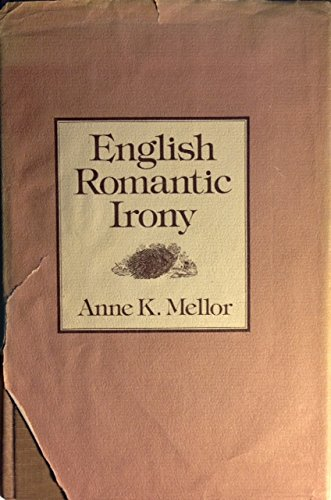 9780674256903: English Romantic Irony