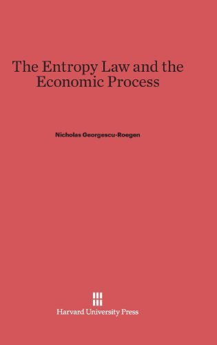 9780674257801: Entropy Law and the Economic Process