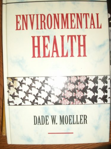 9780674258587: Environmental Health