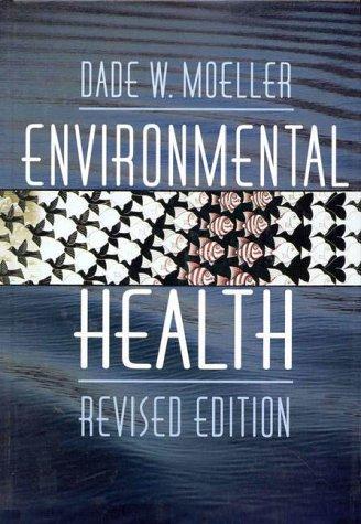 9780674258594: Environmental Health